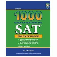 Columbia 1000 Words You Must Know for Sat : Book Two with Answers by Richard...