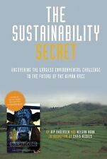 The Sustainability Secret : Beyond Cowspiracy by Kip Andersen and Keegan Kuhn...