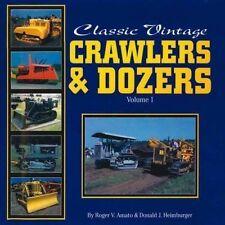 Classic Vintage Crawlers & Dozers Volume 1