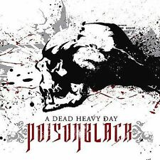A Dead Heavy Day by Poisonblack (CD, Sep-2008, Century Media (USA))