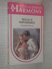 BELLO E IMPOSSIBILE Jennifer Taylor Harlequin Mondadori 1992 harmony 794 romanzo