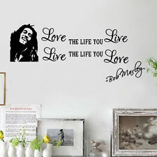 BOB MARLEY LOVE THE LIFE YOU LIVE Wall Sticker Decal Quote Words Lettering