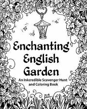 Enchanting English Garden : An Inkcredible Scavenger Hunt and  (FREE 2DAY SHIP)