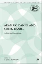 The Library of Hebrew Bible/Old Testament Studies: Aramaic Daniel and Greek...