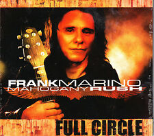 FRANK MARINO & MAHAGONY RUSH full circle Digipack CD NEU OVP/Sealed