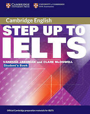 Step Up to IELTS without Answers, McDowell, Clare, Jakeman, Vanessa, New Conditi