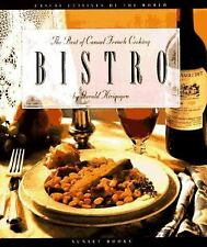 Bistro: The Best of Casual French Cooking (Casual Cuisines of the World) Hirigo