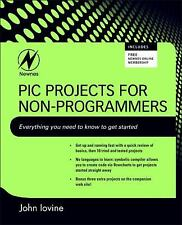 PIC Projects for Non-Programmers, Iovine, John, Good Book