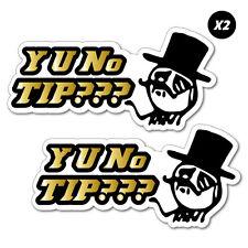 2x Y U No Tip Meme Jar Bartender Sticker  #7467EN