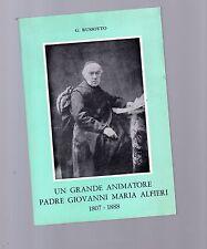padre giovanni maria alfieri - un grande animatore - 1807 - 1888