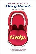 Gulp : Adventures on the Alimentary Canal by Mary Roach (2014, Paperback)