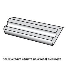Fers réversibles carbure pour rabot électrique 82 mm qualité pro ! (lot de 2)