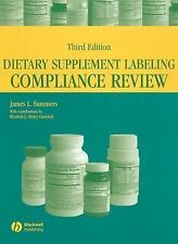 Dietary Supplement Labeling Compliance Review by James L. Summers (2004,...