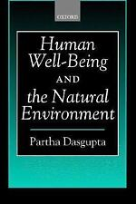 Human Well-Being and the Natural Environment by Partha Dasgupta (2002,...