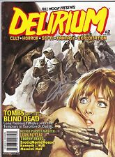 DELIRIUM # 2 HORROR MAGAZINE SIGNED BY CHARLES BAND TOMBS OF THE BLIND DEAD