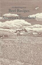 Forgotten Beef Recipes America's Heartland 1989 MO Beef Industry Beef Pies Bklt
