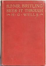 Mr. Britling Sees It Through by H G Wells ~ 1916  1st Edition