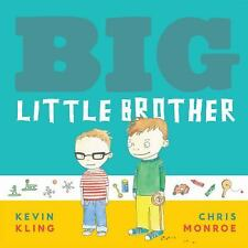 Big Little Brother by Kevin Kling (2011, Hardcover)
