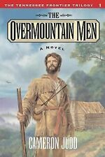 The Overmountain Men by Cameron Judd (2000, Paperback)