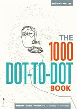 The 1000 Dot-to-Dot Book: Twenty Iconic Portraits to Complete You. 9781781571040