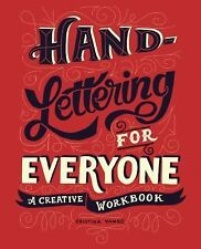 Hand-Lettering for Everyone : A Creative Workbook by Cristina Vanko (2015,...