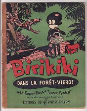 BIRIKIKI dans la forêt vierge Roger Roux et Pierre Probst