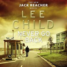 Never Go Back: (Jack Reacher 18) by Lee Child (CD-Audio, 2013) NEW AND SEALED