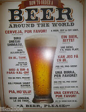 HOW TO ORDER A BEER AROUND THE WORLD, LARGE METAL WALL SIGN 40X30cm, 16X12 INCH