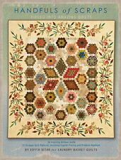 Handfuls of Scraps by Edyta Sitar of Laundry Basket Quilts