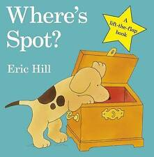 Where's Spot? by Eric Hill (Board book, 2009)