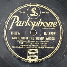 78rpm LUTON GIRLS CHOIR tales from vienna woods / o lovely night R 3223