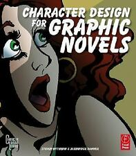 Character Design for Graphic Novels Character Design Library