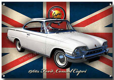 FORD CONSUL CAPRI  METAL SIGN,CLASSIC 1960'S FORD VINTAGE CLASS CARS.(A3 SIZE)