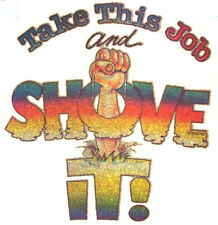 TAKE THIS JOB AND SHOVE IT VINTAGE T-SHIRT IRON-ON CLINT EASTWOOD HEAT TRANSFER