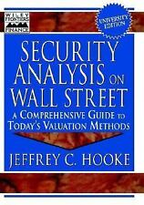 Security Analysis on Wall Street: A Comprehensive Guide to Today's Valuation Met