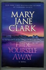 Hide Yourself away by Mary Jane Clark 1st- High Grade