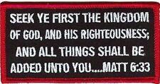 MATT 6:33 CHRISTIAN Bible Jesus Verse Church MC Embroidered Biker Patch PAT-1190