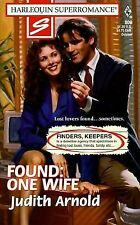 Found, One Wife: Finders, Keepers Harlequin Superromance No. 809