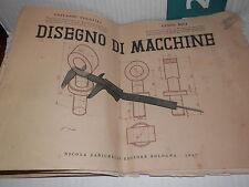 DISEGNO DI MACCHINE Giovanni Poggiali Guido Bigi Zanichelli 1947 libro tecnica