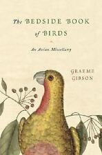 The Bedside Book of Birds: An Avian Miscellany-ExLibrary