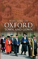 Oxford: Town and Gown, Peter Collison, New Book