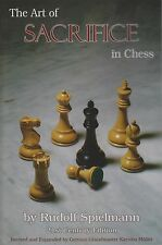 The Art of Sacrifice in Chess. By Rudolf Spielmann 21st Century Edition NEW BOOK