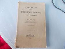 """RARE H. GUILLOU """" COMMENT UTILISER AU MIEUX LES COURROIES DE TRANSMISSION  ? """""""