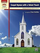 Gospel Hymns with a Velvet Touch: 10 Elegant Settings of Beloved Hymns (Sacred P