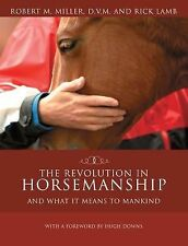 The Revolution in Horsemanship: And What It Means to Mankind-ExLibrary