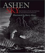 Ashen Sky: The Letters of Pliny The Younger on the Eruption of Vesuviu-ExLibrary