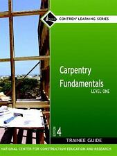 Carpentry Fundamentals, Level 1 by NCCER (2006, Hardcover)