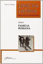 Lingua Latina per se Illustrata, Pars I: Familia Romana