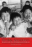 Global Sociology: Introducing Five Contemporary Societies by Schneider, Linda,