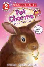 BUNNY SURPRISE PET CHARMS with rabbit charm Amy Edgar (2017) Scholastic Reader 2